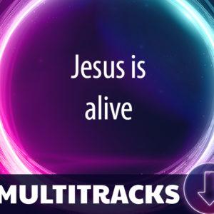 Jesus is alive (Multitracks)