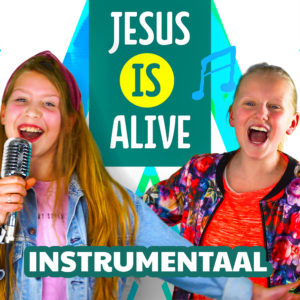 Jesus is alive (instrumentaal mp3)